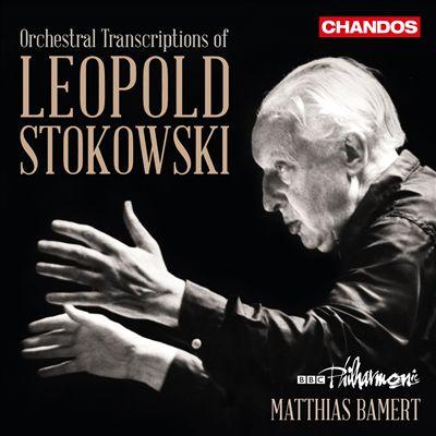 Orchestral Transcriptions of Leopold Stokowski
