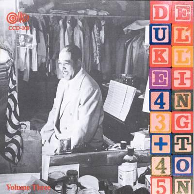 Duke Ellington and His Orchestra, Vol. 3: 1943