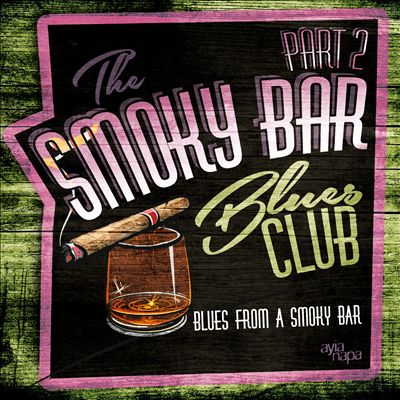 Blues From A Smoky Bar, Vol. 2