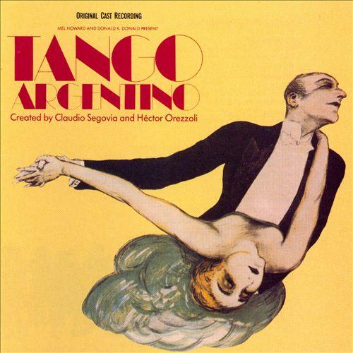 Tango Argentina [Original Cast Recording]