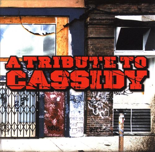 A Tribute to Cassidy