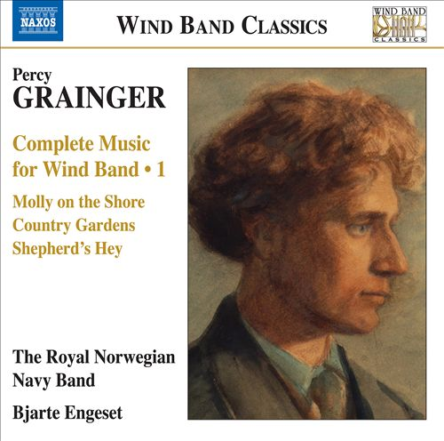 Percy Grainger: Complete Music for Wind Band, Vol. 1