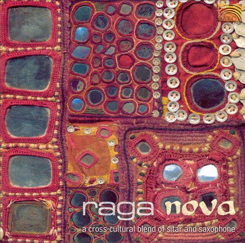 Raga Nova: A Cross Cultura
