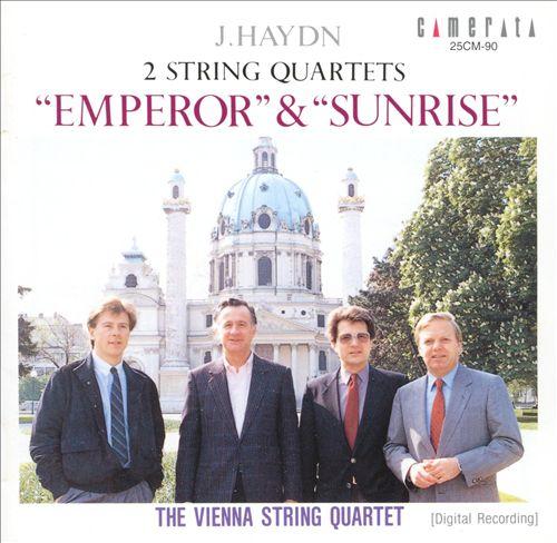 Haydn: 2 String Quartets Emperor & Sunrise