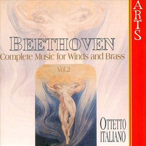 Beethoven: Complete Music for Winds and Brass, Vol. 2