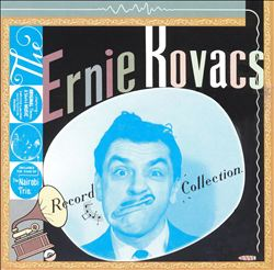 ernie kovacs的唱片集合