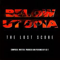Below Utopia: The Lost Score