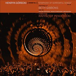 "Henryk Górecki: Symphony No. 3 ""Symphony of Sorrowful Songs"""