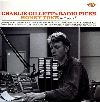 Charlie Gillett's Radio Picks: Honky Tonk, Vol. 2