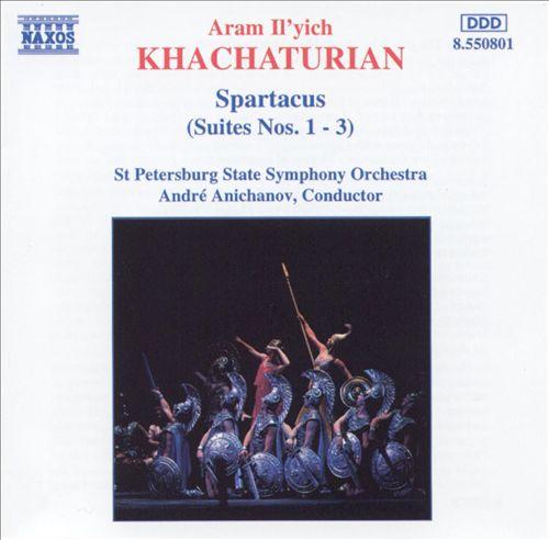 Khachaturian: Spartacus (Suites Nos. 1-3)