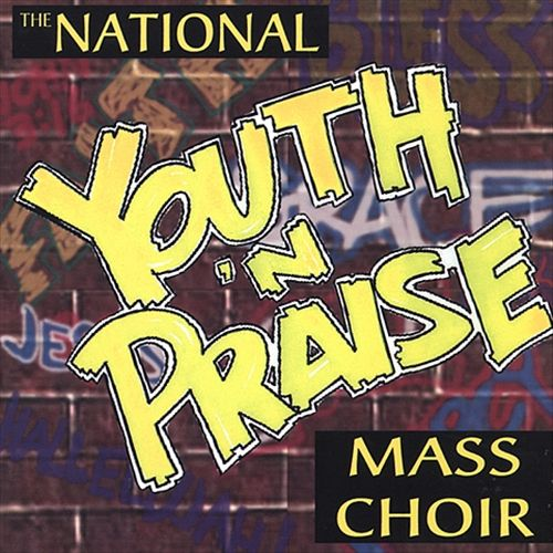 The National Youth N' Praise Mass Choir