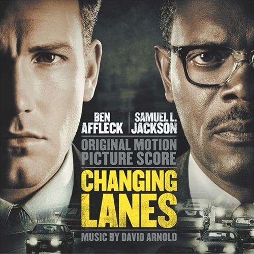 Changing Lanes [Original Motion Picture Soundtrack]