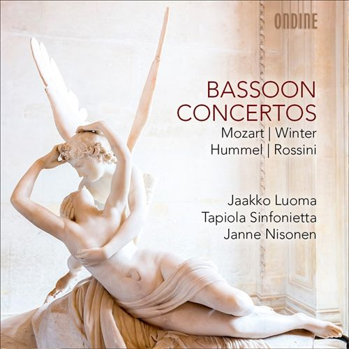 Bassoon Concertos: Mozart, Winter, Hummel, Rossini