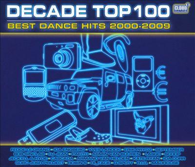 Decade Top 100: Best Dance Hits 2000-2009