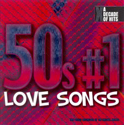 50s #1 Love Songs