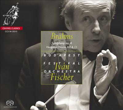 Brahms: Symphony No. 4; Hungarian Dances 3, 7 & 11