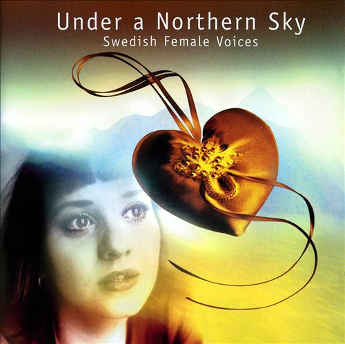 Under a Northern Sky: Swedish Female Voices