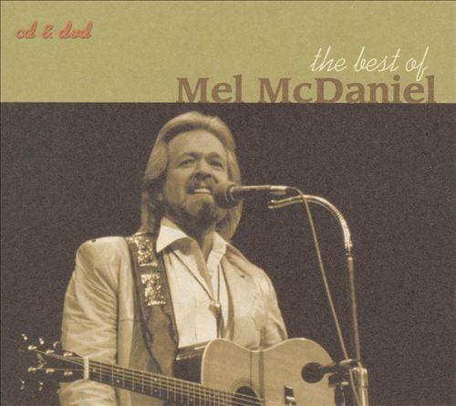 The Best of Mel McDaniel