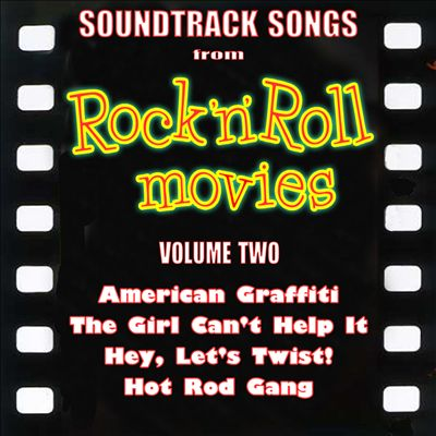 Soundtrack Songs From Rock N Roll Movies, Vol. 2