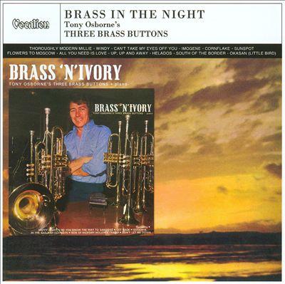 Brass 'N' Ivory/Brass In The Night