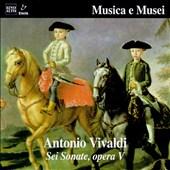 Vivaldi: Sei Sonate, Opera V