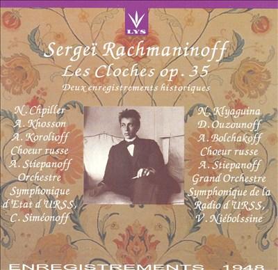 Rachmaninov: Les cloches, Op. 35