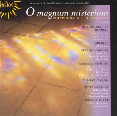 O Magnum Misterium: Twentieth-Century Carols