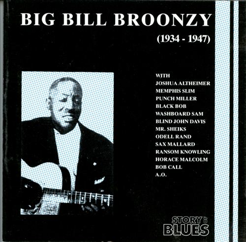 Big Bill Broonzy 1934-1947
