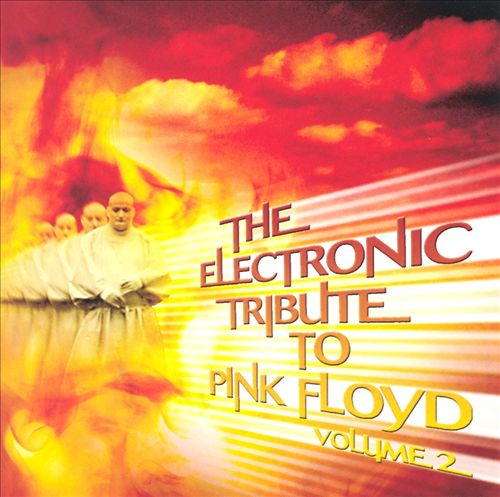 The Electronic Tribute to Pink Floyd, Vol. 2