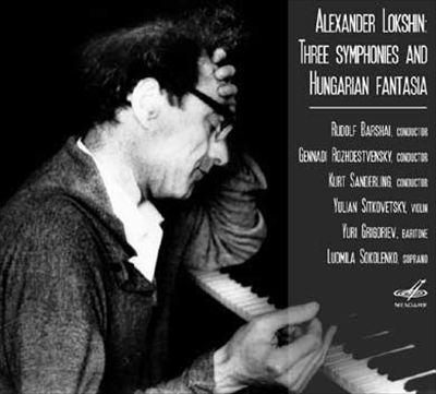 Alexander Lokshin: Three Symphonies; Hungarian Fantasy