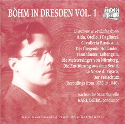 Böhm in Dresden, Vol. 1