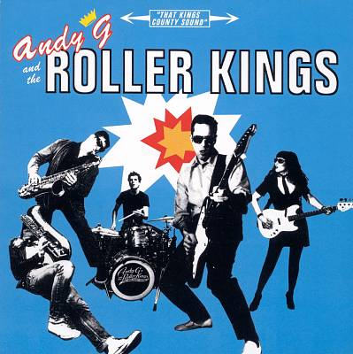 Andy G. & the Roller Kings