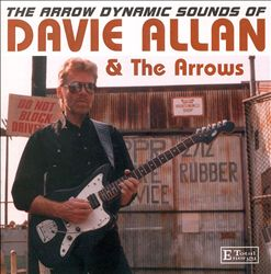 Arrow Dynamic Sounds of Davie Allan & the Arrows