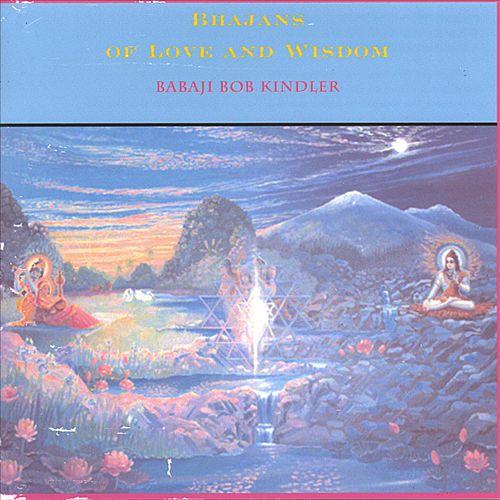 Bhajans of Love & Wisdom