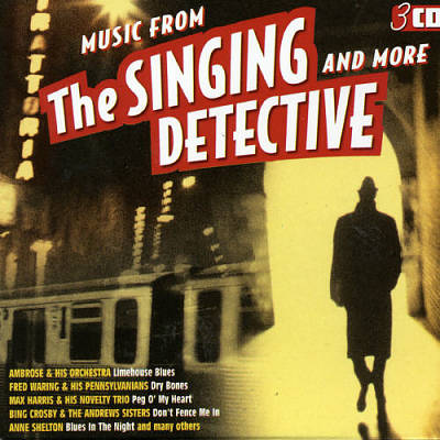 The Singing Detective: Music from the Singing Detective & More