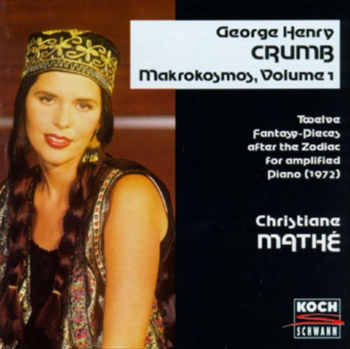 George Henry Crumb: Makrokosmos, Vol. l + ll/Mathé: Der Schlangenträger