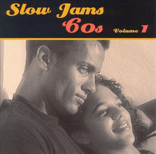 Slow Jams: The '60s, Vol. 1