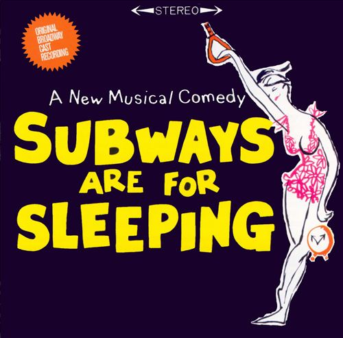 Subways Are For Sleeping [Original Broadway Cast Recording]