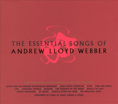 The Essential Songs of Andrew Lloyd Webber