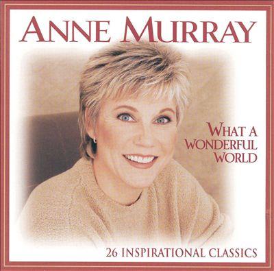 What a Wonderful World: 26 Inspirational Classics