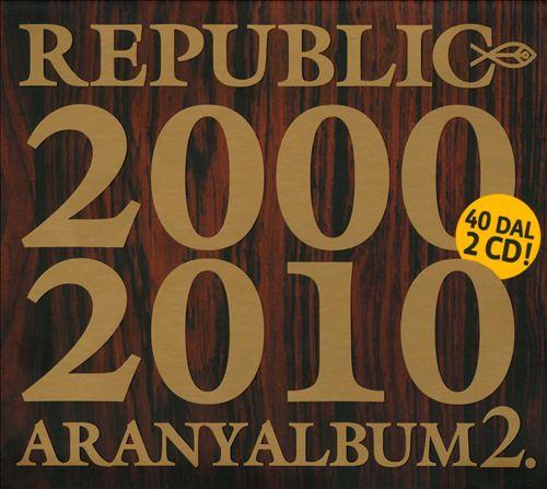 Aranyalbum 2: 2000-2010