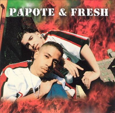 Papote & Fresh