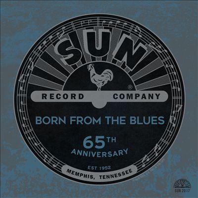 Sun Records 65th Anniversary: Born From the Blues