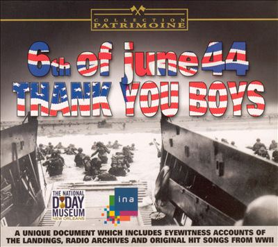 6th of June 44: Thank You Boys