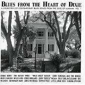 Blues from the Heart of Dixie: A Collection of Contemporary Blues Songs, Vol. 1