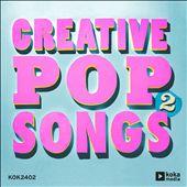 Creative Pop Songs 2