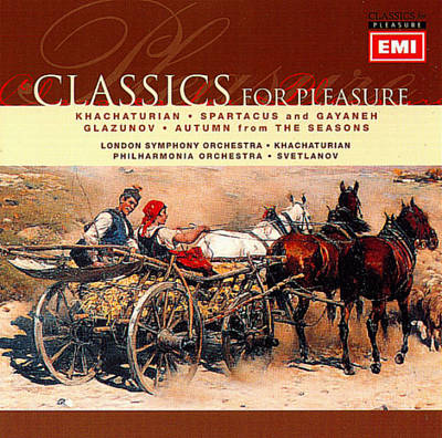 Khachaturian: Spartacus; Gayaneh (Highlights); Glazunov: Autumn (The Seasons)
