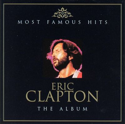 Most Famous Hits: The Album [Disc 1]