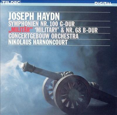 """Joseph Haydn: Symphonien Nr. 100 G-Dur; """"Militär"""" & Nr. 68 B-Dur"""
