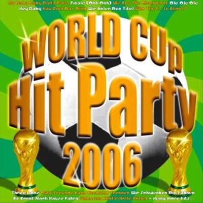 World Cup Hit Party 2006